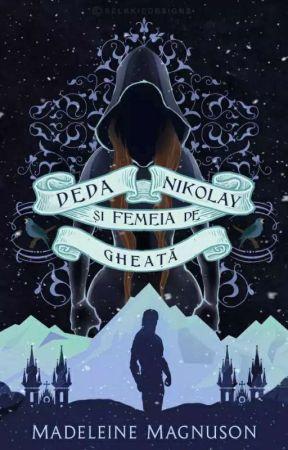 Deda Nikolay și femeia de gheață  by MadeleineMagnuson