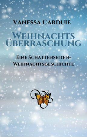 Weihnachtsüberraschung (Schattenseiten-Trilogie) by VanessaCrd
