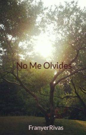 No Me Olvides by FranyerRivas