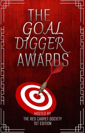 Goal Digger Awards - CLOSED by redcarpetsociety_