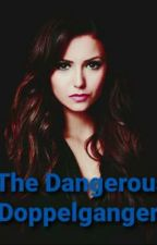 The Dangerous Doppelganger  by ZaraGreenshields