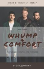 Whump & Comfort   Scomavi Oneshots by LittleCarokind