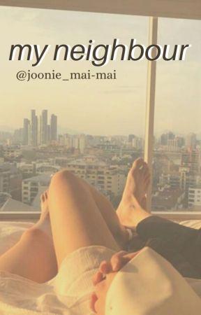 ✔ my neighbour {romance oneshot} ✔ by joonie_mai-mai
