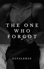 The One Who Forgot by CCValence