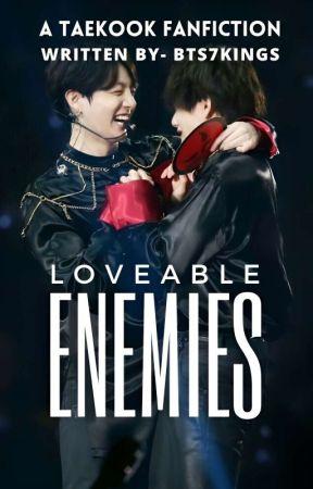 LOVEABLE ENEMIES [KOOKTAE] by -bts7Kings-
