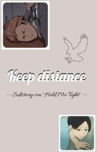 "Keep Distance - Sidestory Von ""Hold Me Tight"" cover"
