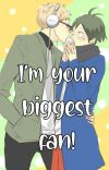I'm your biggest fan! || Tsukiyama cover