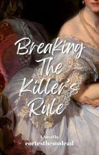 Breaking The Killer's Rule by shineishinei
