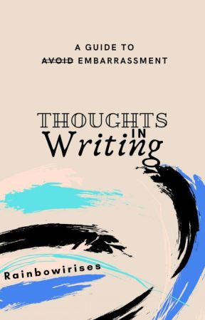 thoughts in writing by Rainbowirises