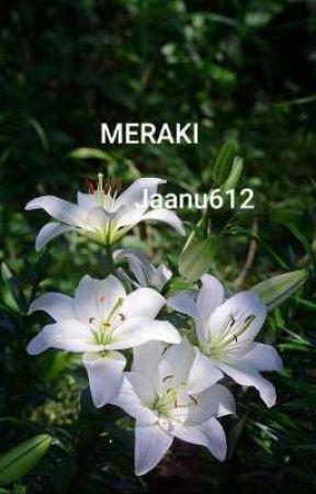 Meraki by jaanu612