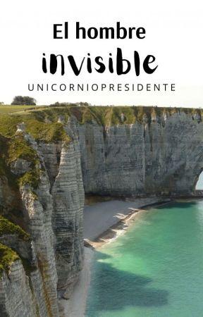 El hombre invisible by UnicornioPresidente