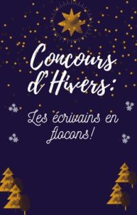Concours d'hiver : Les écrivains en flocons  cover
