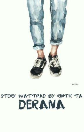 DERANA by Rintik_Ta