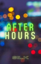 after hours by Silk-roses