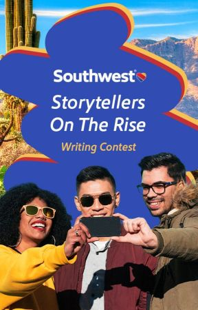 Southwest: Storytellers On The Rise Writing Contest [CLOSED] by SouthwestAir