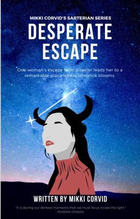 Desperate Escape by MikkitheBold