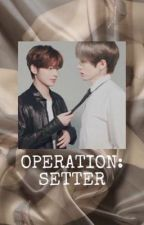 Operation: Setter || Taegyu ✔️ by waengingkai
