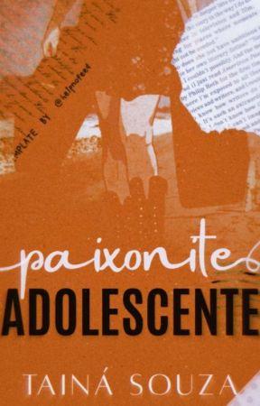 Paixonite adolescente by Taiina11123