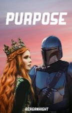 PURPOSE | The Mandalorian by reaganhight