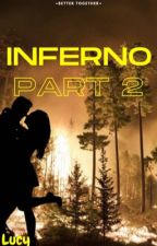 Inferno Part 2 by Lucigurl13