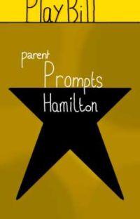 Hamilton Parent Scenarios // DISCONTINUED 'TIL NOTICE cover