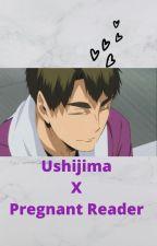 Ushijima x Pregnant Reader by Idkaymore3325
