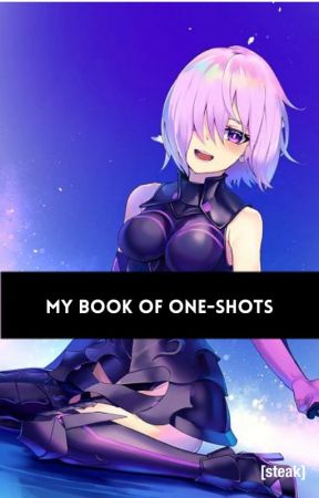 My Book Of Oneshots by Gate2Eden