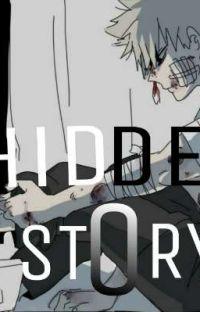 Hidden Story ;- (Depressed Bakugou Story)  cover