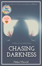 Chasing Darkness by Heba323