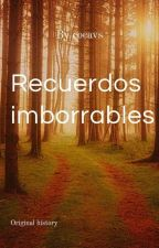 Recuerdos Imborrables by cocavs