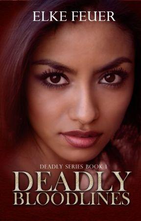 Deadly Bloodlines by Elke_Feuer