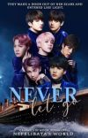 Never Let Go ⚘ BTS [✓] cover