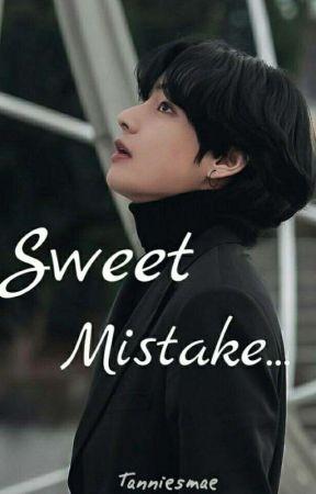 Sweet Mistake...| Kim Taehyung | BTS | FF by tanniesmae