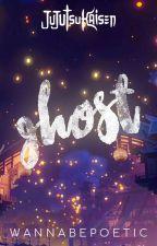 Ghost || Jujutsu Kaisen by wannabepoetic