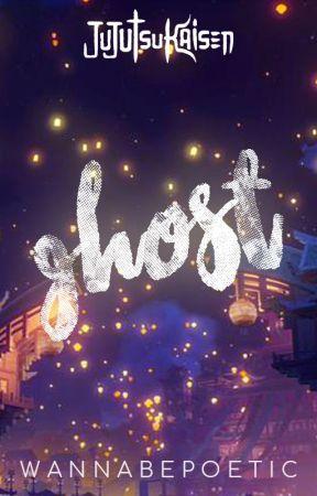 Ghost    Jujutsu Kaisen by wannabepoetic