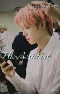 His Assistant || C. Yeonjun fanfic  cover