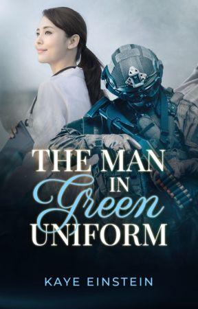THE MAN IN GREEN UNIFORM (Montenegro Series #3) by KayeEinstein