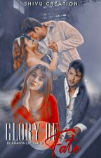 Glory of Fate by sidnaaz_x_fictions