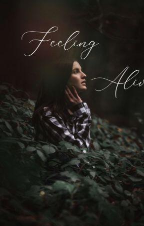 Feeling Alive. by Maike_3070