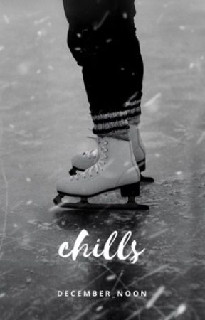 Chills | D.M + H.G. by december_noon
