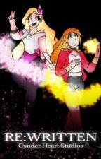RE:WRITTEN by cynderheartt