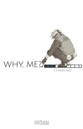 Why, Me? by LixBan