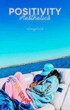 Positivity aesthetics by stronggirlsclub