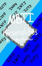 MBTI Personalities by TheNerdified_Kiwi