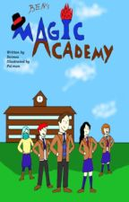 Ben's Magic Academy by MagicMysteryNovels