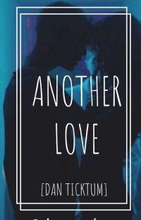 Another Love [Dan Ticktum] cover