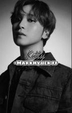Kitty -Markhyuck ff by malak12345xx