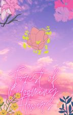 Forest Of Blooming Flowers by MAPLE_SYRUP-SENPAI