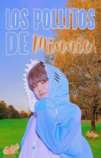Los pollitos de Minnie...[Yoonmin] cover