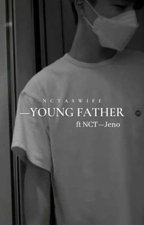 Young Father || Lee Jeno  by tyongftxh_
